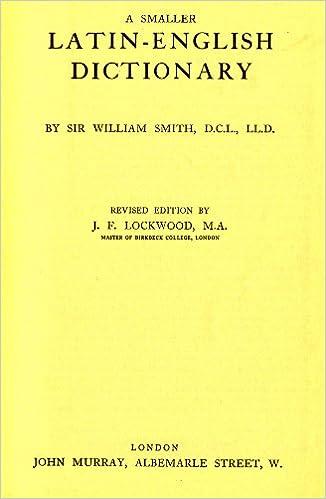 A Smaller Latin-English Dictionary: Amazon co uk: Sir