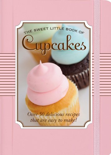 - The Sweet Little Book of Cupcakes