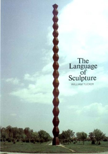 The Language of Sculpture: With 155 Illustrations by Thames & Hudson