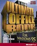 The Ultimate Microsoft Office Book : Integrating the Office Applications for Windows 95, Stroo, Eric, 1556158947