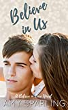 Believe in Us (Believe in Love Book 2)
