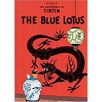 THE ADVENTURES OF TINTIN: THE BLUE LOTUS By Herge (Author) Paperback on 30-Jul-1984