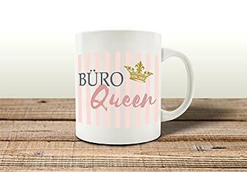 Tasse Mit Spruch Buro Queen Arbeit Frau Geschenk Arbeitskollegin
