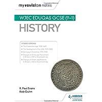 My Revision Notes: WJEC Eduqas GCSE (9-1) History