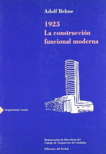 Leer Libro 1923 La Construcci N Funcional Moderna