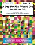 A Day No Pigs Would Die Teacher Guide, Novel Units, Inc. Staff, 1561373931