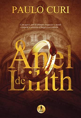 O anel de Lilith (Portuguese Edition)