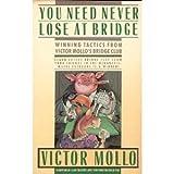 You Need Never Lose at Bridge, Victor Mollo, 0671642367
