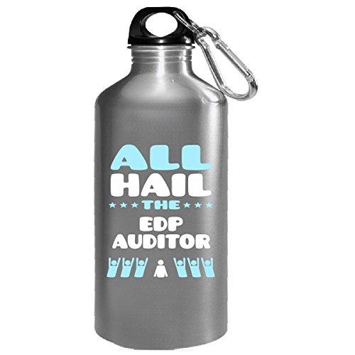 Bottle Edp (All Hail The Edp Auditor - Water Bottle)