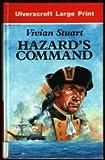 Hazard's Command, Vivian Stuart, 0708927408