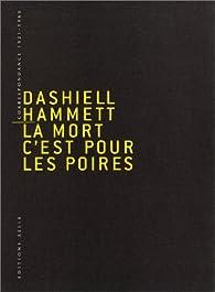 Correspondance (1921-1960) : La mort, c'est pour les poires par Dashiell Hammett