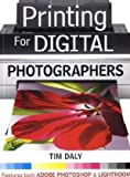Printing for Digital Photographers, Tim Daly, 1861085281