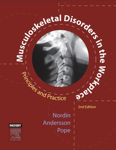 Musculoskeletal Disorders in the Workplace: Principles and Practice