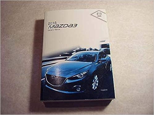 16 mazda 3 8fa4-ea-15g vehicle owners manual handbook guide set.
