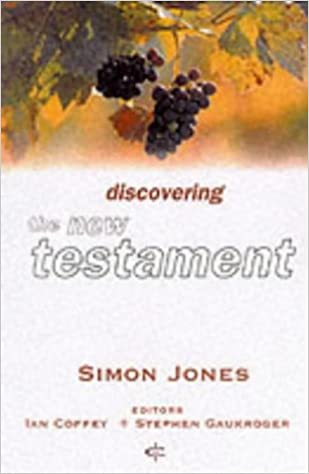 Discovering the New Testament (Crossway Bible Guides)
