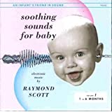 Soothing Sounds for Baby: Volume 1, 1-6 Months
