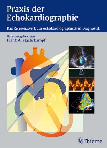 Praxis der Echokardiographie