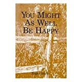 You Might as Well Be Happy, Roger Boyle, 0533130549