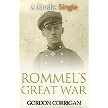 Rommel's Great War (A Kindle Single)