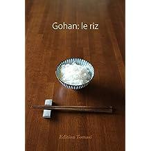 Gohan: le riz (French Edition)
