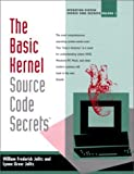 img - for The Basic Kernel: Source Code Secrets by Lynne G. Jolitz (2000-06-24) book / textbook / text book