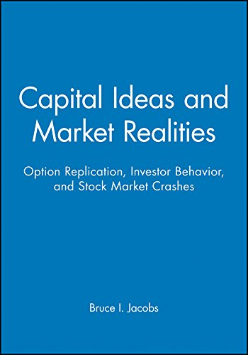 Capital Ideas and Market Realities: Option Replication, Investor Behavior, and Stock Market Crashes