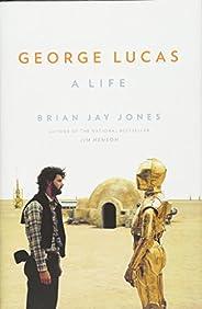George Lucas: A Life