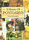 History of Postcards, Martin Willoughby, 1555216226