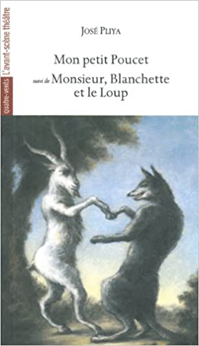 Lire en ligne Mon petit Poucet suivi de Monsieur, Blanchette et le Loup pdf