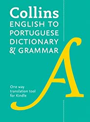 Collins English to Portuguese (One Way) Dictionary and Grammar: Trusted support for learning