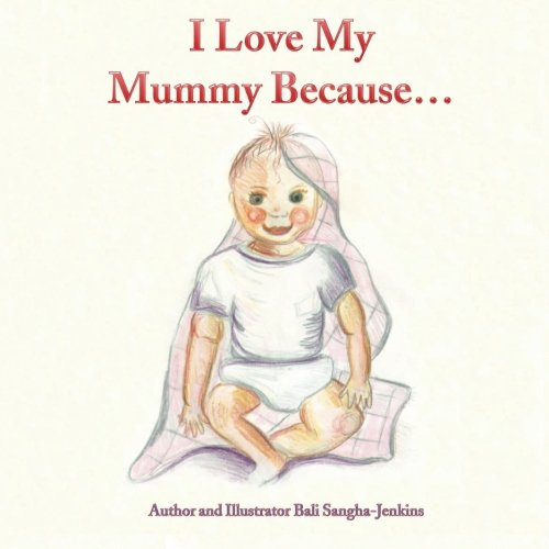 Download I Love My Mummy Because pdf