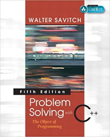Problem Solving with C++ 5th Edition The Object of Programming