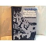 Sociology Study of Human Relations, Dressler, 0394404149