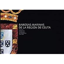Babosas marinas de la región de Ceuta (Spanish Edition)