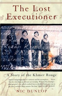 The Lost Executioner: A Story of the Khmer Rouge ebook
