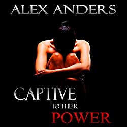 Captive to Their Power: An Anthology