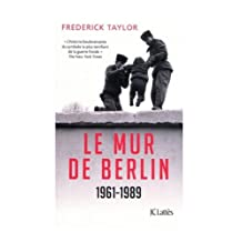 MUR DE BERLIN (LE) : 1961-1989