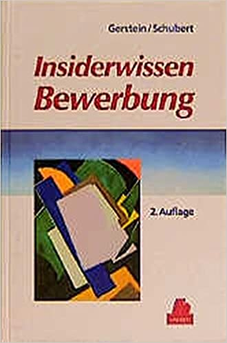 insiderwissen bewerbung johann daniel gerstein gotthard schubert 9783446211766 books amazonca - Ca Bewerbung