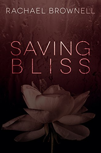 Saving Bliss by [Brownell, Rachael]