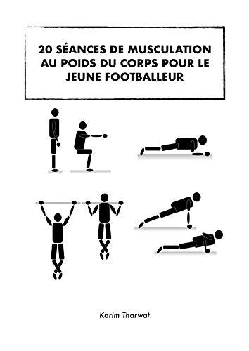Amazon Com 20 Seances De Musculation Pour Le Jeune