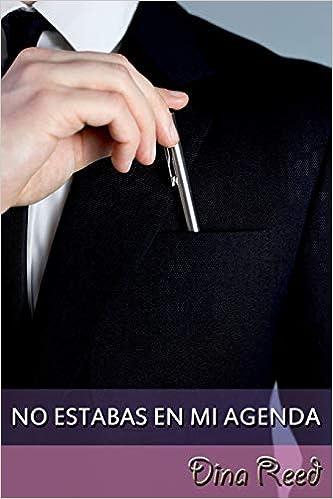 Amazon.com: No estabas en mi agenda (Spanish Edition ...