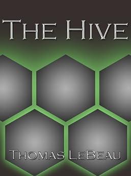 The Hive by [LeBeau, Thomas]