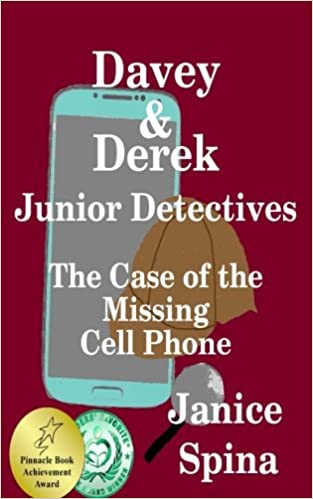 Davey & Derek Junior Detectives: The Case of the Missing Cell Phone (Volume 1)