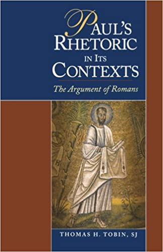 Book Paul's Rhetoric in Its Contexts: The Argument of Romans