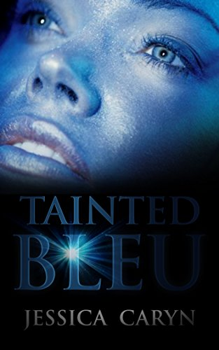 Book: TAINTED BLEU by Jessica Caryn