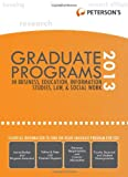 Graduate Programs in Business, Education, Information Studies, Law and Social Work 2013, Peterson's Publishing Staff, 076893625X