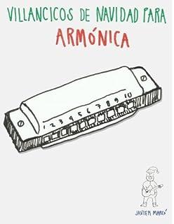 Villancicos de Navidad para Armónica: Canciones en Partitura & Tablatura de Armónica (Spanish Edition