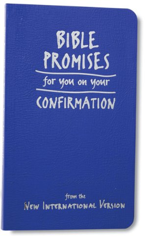 Download Bible Promises for You on Your Confirmation: from the New International Version ePub fb2 ebook