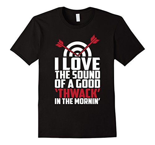 Men's I Love The Sound Of A Good THWACK - archery fans T Shirt 2XL Black