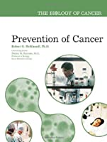 Prevention Of Cancer (Biology Of